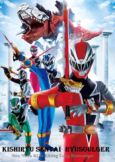 Kishiryu Sentai Ryusoulger - Chiến đội Kị sỹ Khủng long Ryusoulger (2019)