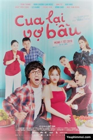 Cua Lại Vợ Bầu - Trấn Thành, Ninh Dương Lan Ngọc (2019)