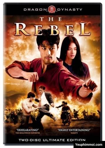 Dòng Máu Anh Hùng - The Rebel (2007)