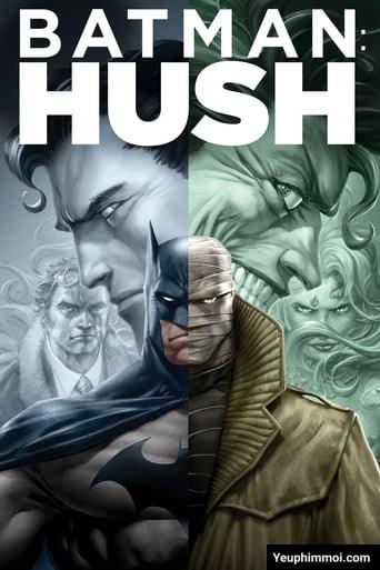 Batman: Hush – Kẻ Thù Chết Người