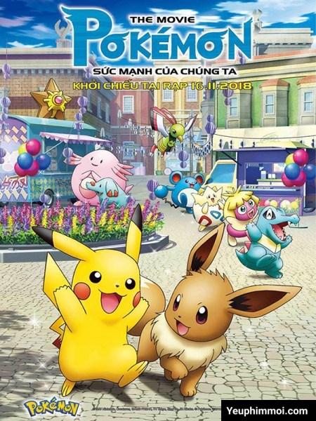 Pokemon: Sức Mạnh Của Chúng Ta
