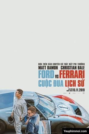 Ford v Ferrari: Cuộc Chiến Xe Đua