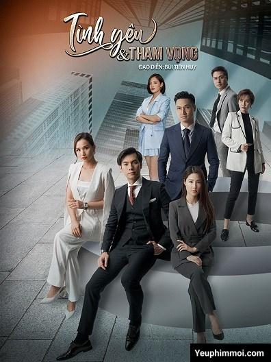 Tình Yêu Và Tham Vọng VTV3