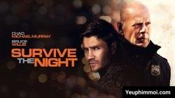 Đêm Sống Còn (Survive the Night)